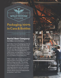 Burial Beer Customer Spotlight Case Study_Canning and Bottling with Wild Goose Filling